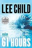 61 Hours - A Jack Reacher Novel - Random House Large Print - 18/05/2010