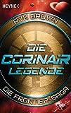 Die Corinair-Legende - Die Frontier-Saga 3: Roman (German Edition)
