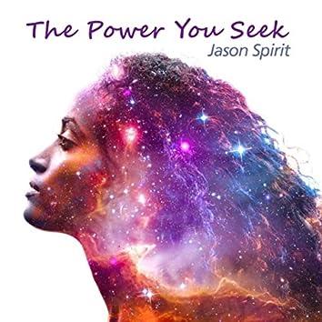 The Power You Seek