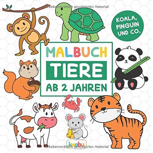 Malbuch Tiere - Koala, Pinguin und Co.: Für Kinder ab 2 Jahren - Löwe, Pferd, Elefant und viele weitere Tiermotive zum Ausmalen und Kritzeln