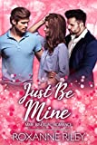 Just Be Mine: MMF Bisexual Romance (Just Us Book 6)