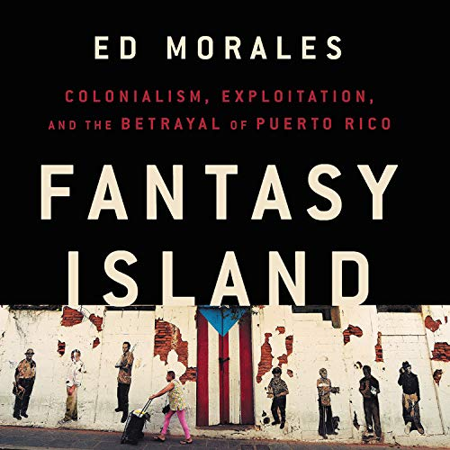 Fantasy Island Audiobook By Ed Morales cover art