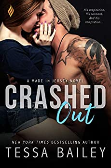 Crashed Out (Made in Jersey Book 1) by [Tessa Bailey]