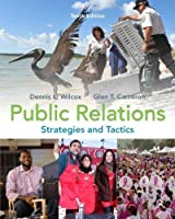 Public Relations: Strategies and Tactics (10th Edition) by Dennis L. Wilcox (Jan 19 2011) by Pearson [並行輸入品]
