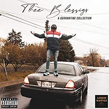 Thee Blessings (A Quarantine Collection)