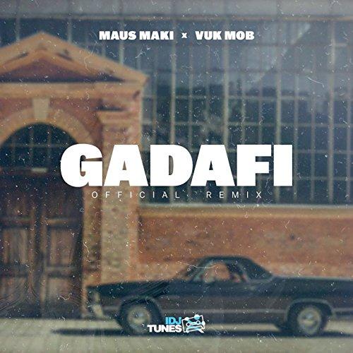 Gadafi (Remix)