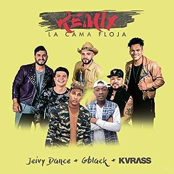 La Cama Floja (Remix)