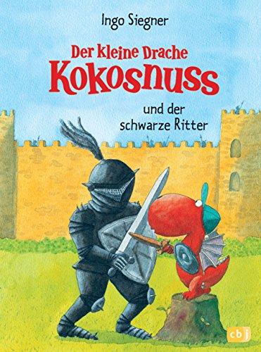 Der kleine Drache Kokosnuss und der schwarze Ritter (Die Abenteuer des kleinen Drachen Kokosnuss, Band 4)
