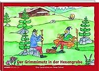 Der Grimmimutz in der Hexengrube