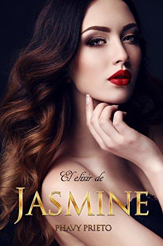 El Elixir de Jasmine de Phavy Prieto