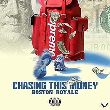 Chasing This Money