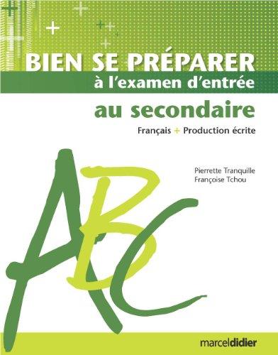 Bien se préparer à l'examen d'entrée au secondaire français