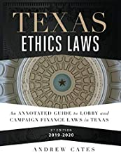 Texas Ethics Laws Annotated