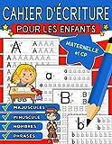 Cahier d'écriture pour les enfants: Maternelle et CP pour une première approche des lettres et chiffres, Apprendre à tracer l'alphabet en Majuscules et Minuscules Livre d'activité d'écriture