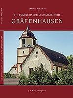 Die Evangelische Michaelskirche Graefenhausen