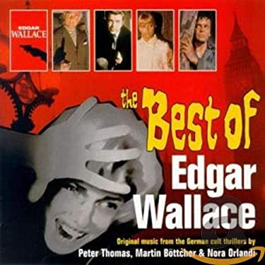 The Best Of Edgar Wallace: Original Music From The German Cult Thrillers