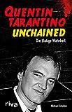 Quentin Tarantino Unchained: Die blutige Wahrheit - Michael Scholten