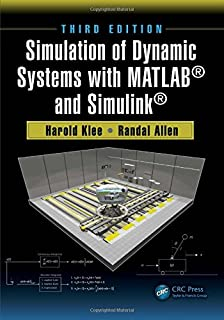 Simulation of Dynamic Systems with MATLAB® and Simulink®