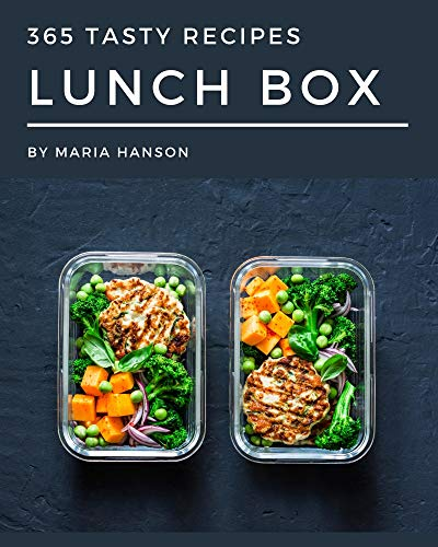 365 Tasty Lunch Box Recipes: Enjoy Everyday With Lunch Box Cookbook! (English Edition)