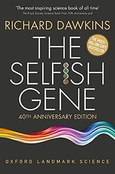 The Selfish Gene: 40th Anniversary edition (Oxford Landmark Science) by [Richard Dawkins]