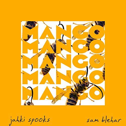 Mango (feat. sam blehar) [Explicit]