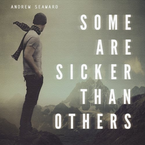 Some Are Sicker Than Others audiobook cover art