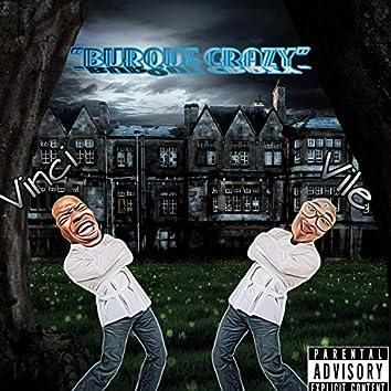 Burque crazy (feat. tio vile)