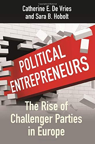 Political Entrepreneurs The Rise of Challenger Parties in Europe product image