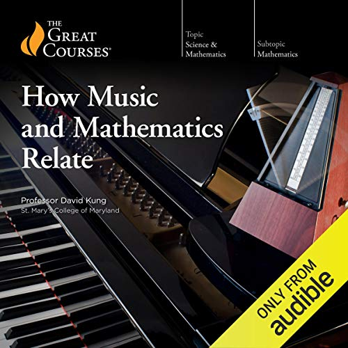 How Music and Mathematics Relate audiobook cover art