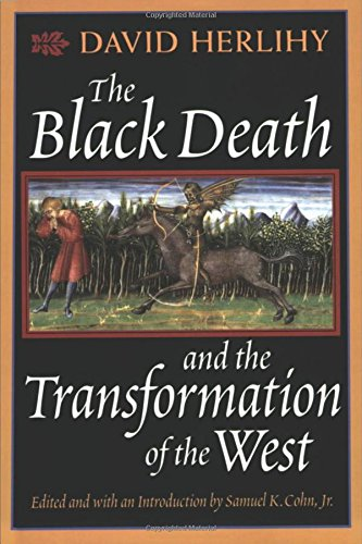 The Black Death and the Transformation of the West (European History)の詳細を見る