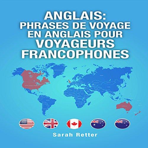 Anglais: Phrases de Voyage en Anglais pour Voyageurs Francophones [English: French Travel Phrases for Francophone Travelers] Titelbild