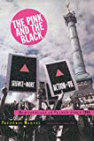 The Pink and the Black: Homosexuals in France Since 1968 - Frederic Martel