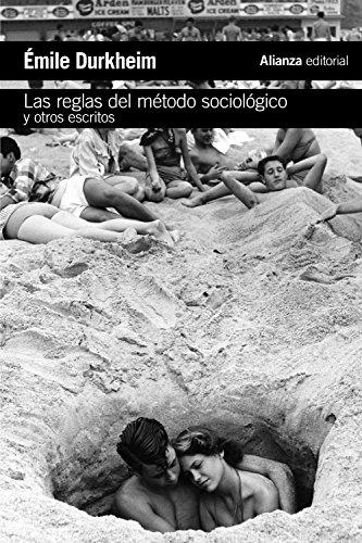 Las reglas del método sociológico y otros escritos (El libro de bolsillo - Ciencias sociales)