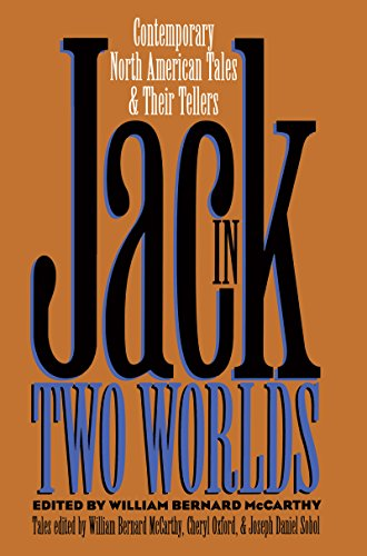 Jack in Two Worlds: Contemporary North American Tales and Their Tellers (Publications of the American Folklore Society. New Series)