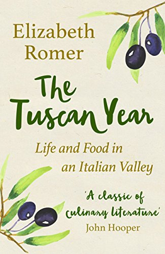 The Tuscan Year: Life And Food In An Italian Valley (English Edition)