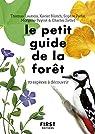 Le petit guide de la forêt par Launois