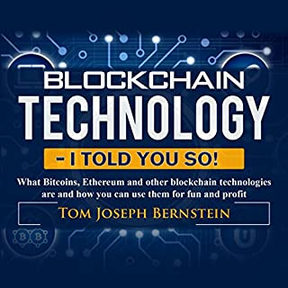 Blockchain Technology - I Told You So! audiobook cover art