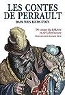 Les Contes de Perrault dans tous leurs états par Perrault