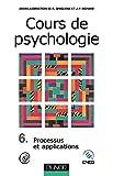Cours de psychologie, tome 6 - Processus et applications