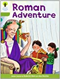 Oxford Reading Tree: Level 7: More Stories A: Roman Adventure