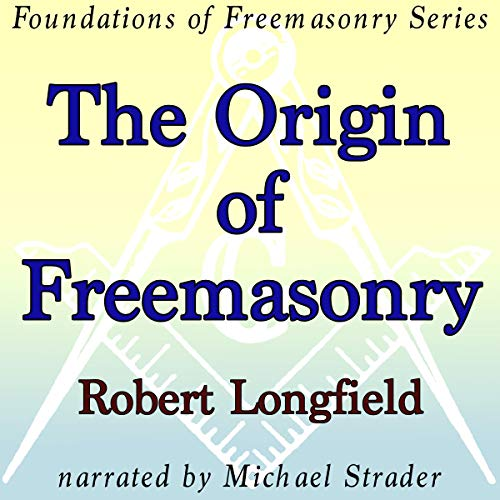 The Origin of Freemasonry audiobook cover art
