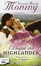 El Toque del Highlander = The Highlander Touch by Karen Marie Moning (August 15,2011)