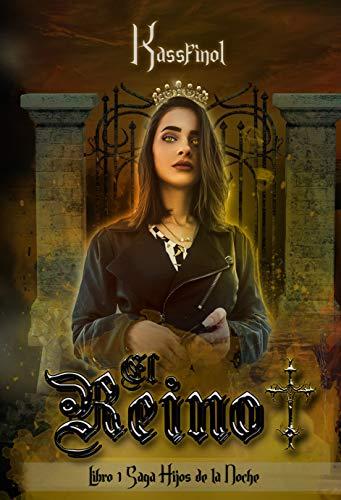 El Reino: Romance Paranormal (Hijos de la Noche nº 1) eBook: kassfinol: Amazon.es: Tienda Kindle