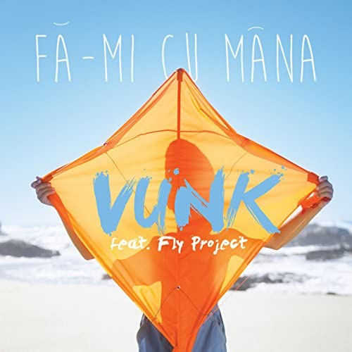 Vunk feat. Fly Project