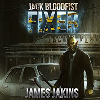 Jack Bloodfist: Fixer audiobook cover art
