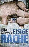 Eisige Rache: Ein Baccus-Borg-Krimi (Subkutan 4) (German Edition)
