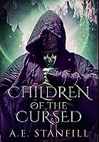 Children Of The Cursed: Premium Hardcover Edition