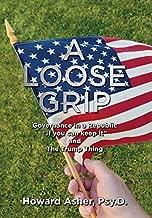 A Loose Grip: Governance in a Republic -