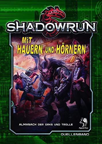 Shadowrun 5: Mit Hauern und Hörnern (Hardcover)