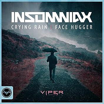 Crying Rain / Facehugger (Club Masters)